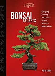 Bonsai Secrets: Designing, Growing And Caring for Your Miniature Masterpieces