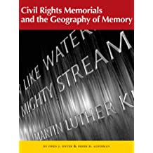 Civil Rights Memorials and the Geography of Memory (Center Books on the American South Series) (Center Books on the American South Series)