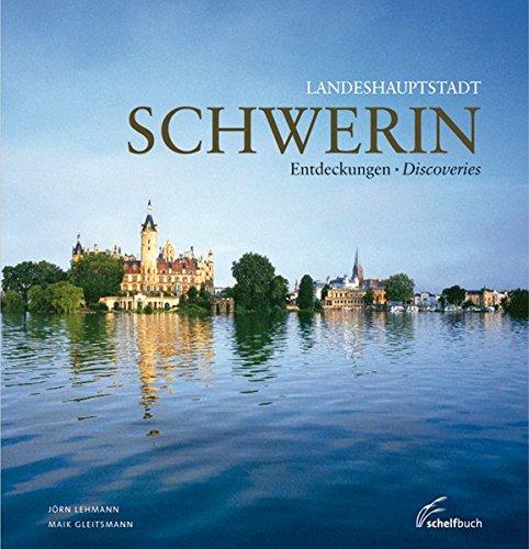 Landeshauptstadt Schwerin: Entdeckungen