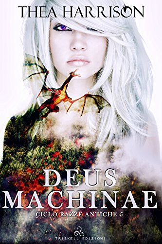 Deus Machinae (Razze Antiche Vol. 5)