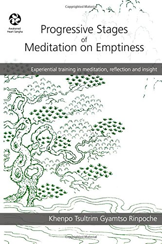 Progressive Stages of Meditation on Emptiness por Khenpo Tsultrim Gyamtso Rinpoche