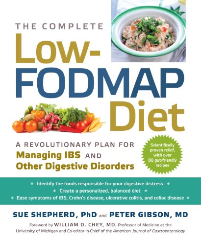 Image of The Complete Low-Fodmap Diet: A Revolutionary Plan for Managing Ibs and Other Digestive Disorders