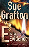 E is for Evidence (Kinsey Millhone Mysteries)