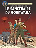 Les aventures de Blake et Mortimer, Tome 18 : Le sanctuaire du Gondwana
