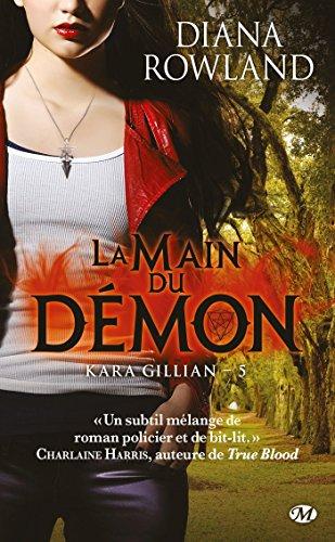 Kara Gillian, Tome 5: La Main du démon