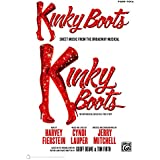 Kinky Boots: Piano/Vocal/Chords Sheet Music from the Broadway Musical (Piano/Vocal/Guitar)