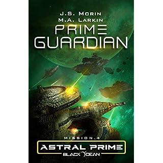 Prime Guardian: Mission 4 (Black Ocean: Astral Prime, Band 4)