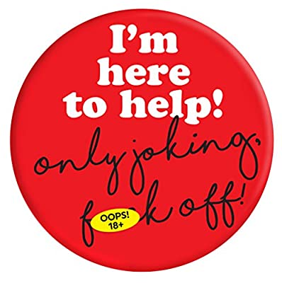 Funny Rude 'I'm Here to Help' Humorous Novelty Gifts : everything 5 pounds (or less!)
