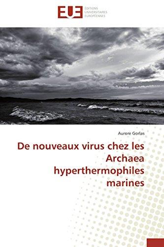De nouveaux virus chez les Archaea hyperthermophiles marines (Omn.Univ.Europ.)