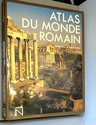 Atlas du Monde Romain. Par T. Cornell et J. Matthews.