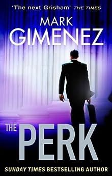 The Perk (English Edition) de [Gimenez, Mark]