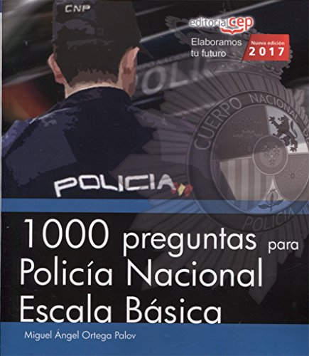 Descargar Libro 1000 preguntas para Policía Nacional. Escala Básica de Miguel Ángel Ortega