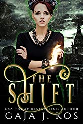 The Shift (Black Werewolves Book 3)