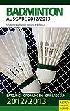 Badminton: Satzung - Ordnungen - Spielregeln 2012/2013