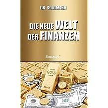 Die neue Welt der Finanzen