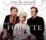 Die Forsyte Saga (ungekürzte Lesung auf 32 Audio-CDs mit 2.443 Minuten)