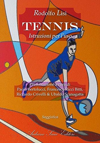 Tennis. Istruzioni per l'uso por Rodolfo Lisi