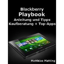 Blackberry Playbook - Anleitung, Tipps, Kaufberatung und Top-Apps