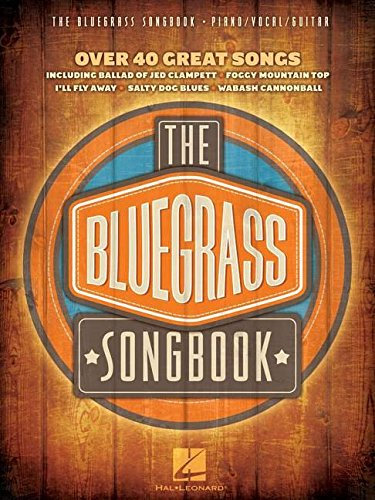 The Bluegrass Songbook Piano Vocal Guitar Book