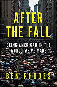 Image for After the Fall : Being American in the World We've Made