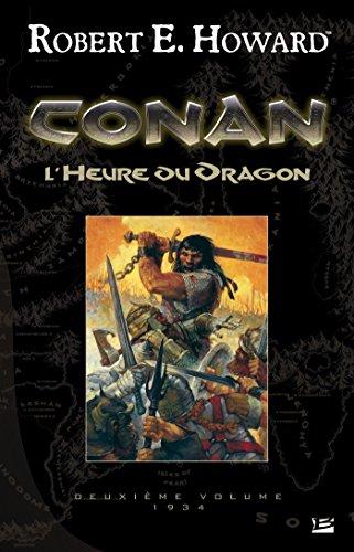 L'Heure du Dragon: Conan, T2