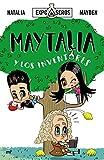 Maytalia y los inventores (Fuera de Colección)