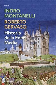 Historia de la Edad Media eBook: Indro Montanelli: Amazon