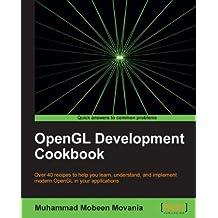OpenGL Development Cookbook
