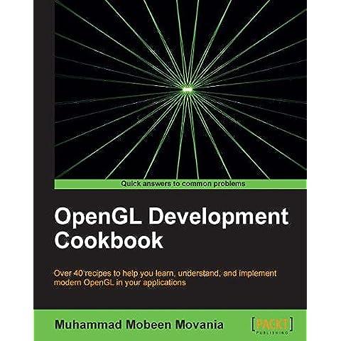 OpenGL Development (Application Development Cookbook)