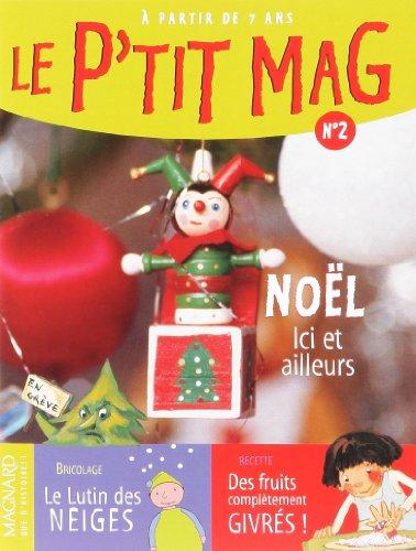 Le P'tit Mag N° 2. : Noël ici et ailleurs, Pack de 5 exemplaires