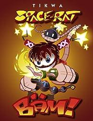 SPACE-RAT: BÄM! - Bad Äss Mothafuckas! (EDITION TIKWA)
