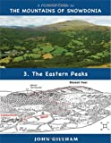 A Pictorial Guide to the Mountains of Snowdonia 3: The Eastern Peaks (Pictorial Guide Volume 3)