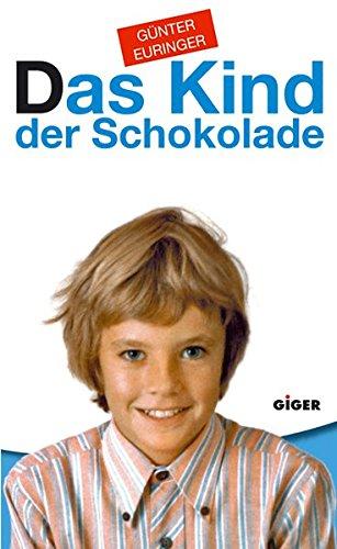 Das Kind der Schokolade