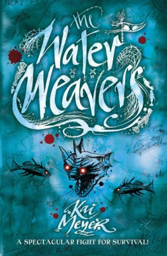 the-water-weavers-wave-runners-trilogy-by-kai-meyer-1-oct-2007-paperback