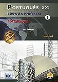 Portugues XXI - Nova Edicao: Livro do professor 1 (A1)