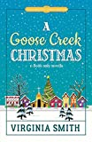 A Goose Creek Christmas (Tales from the Goose Creek B&B Book 4) (English Edition)