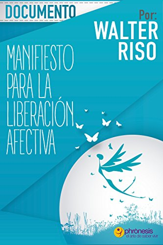 Documento Manifiesto para la liberación afectiva: