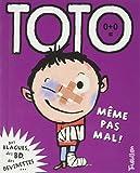 Toto, même pas mal !