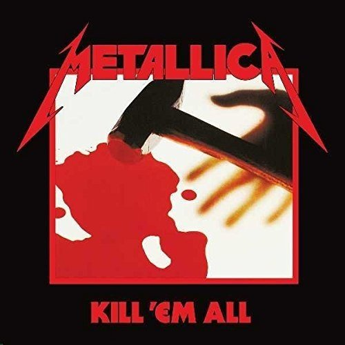 Metallica: Kill 'Em All (Remastered 2016) (Audio CD)