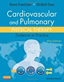 Cardiovascular and Pulmonary Physical Therapy: Evidence to Practice