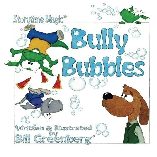 storytime-magic-bully-bubbles-picture-book-by-bill-greenberg-2013-12-04