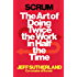 Scrum: A revolutionary approach to building teams, beating deadlines and boosting productivity