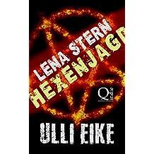 Lena Stern: Hexenjagd: Thriller (Lena-Stern-Reihe 5)