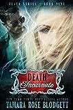 Death Incarnate (#9): New Adult Dark Paranormal/Sci-fi Romance (The Death Series)