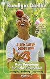 Mein Programm für mehr Gesundheit: Aller guten Dinge sind drei - Bewegung - Ernährung - Entspannung