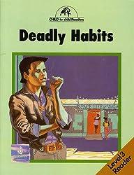 Deadly Habits Level 3 Reader
