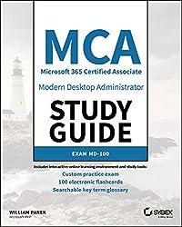 MCA Modern Desktop Administrator Study Guide: Exam MD-100 (English Edition)