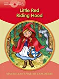 Macmillan Young Explorers 1 Red Riding Hood