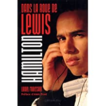 Dans la roue de Lewis Hamilton (Biographies, Autobiographies)