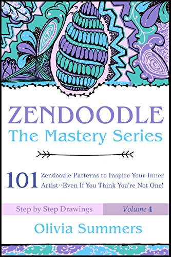 101 Tinte (Zendoodle: 101 Zendoodle Patterns to Inspire Your Inner Artist--Even if You Think You're Not One! (Zendoodle Mastery Series Book 4) (English Edition))